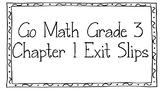 Go Math Grade 3 Chapter 1 Exit Slips