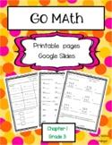 Go Math! Grade 3 Unit 1 Printable Pages and Google Slides