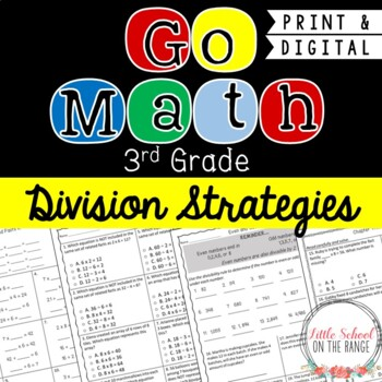 Go Math 3rd Grade Chapter 11 Supplement Division Strategies Tpt