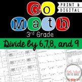 Go Math 3rd Grade: Chapter 13 Supplement - Divide by 6,7,8, and 9