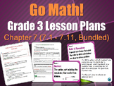Grade 3 Go-Math Chapter 7 (Lessons 7.1-7.11 with Journal Prompts & Vocabulary)