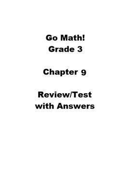 Go Math Grade 3 Chapter 9 Review/Test with Answers by ...