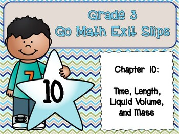 Go Math Grade 3 Exit Slips-Chapter 10