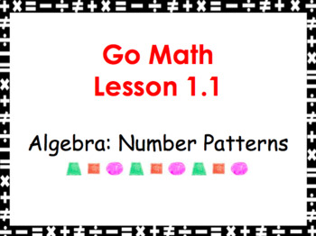 Go Math Grade 3 Slides CH 1-10 BUNDLE