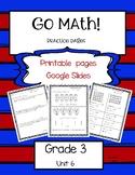 Go Math! Grade 3 Unit 6 Printable Pages and Google Slides