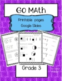 Go Math! Grade 3 Unit 8 Printable Pages and Google Slides