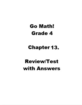 Go Math Grade 4 Chapter 13 Review/Test with Answers