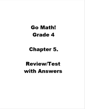 Go Math Grade 4 Chapter 5 Review/Test with Answers
