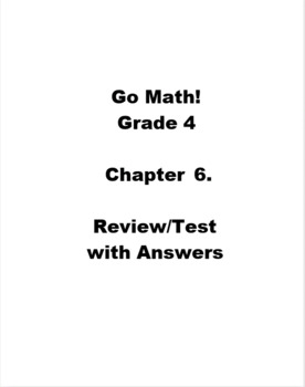 Go Math Grade 4 Chapter 6 Review/Test with Answers
