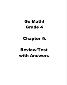Go Math Grade 4 Chapter 9 Review/Test with Answers