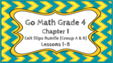 Go Math Grade 4 Chapter 1 Digital Exit Slips Bundle (Group A & B)