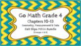 Go Math Grade 4 Chapter 10-13 Digital Exit Slips MEGA Bund