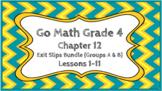 Go Math Grade 4 Chapter 12 Digital Exit Slips Bundle (Grou