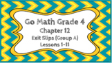 Go Math Grade 4 Chapter 12 Digital Exit Slips (Group A)