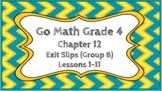 Go Math Grade 4 Chapter 12 Digital Exit Slips (Group B)