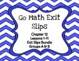 Go Math Grade 4 Chapter 12 Printable Exit Slips Bundle (Gr