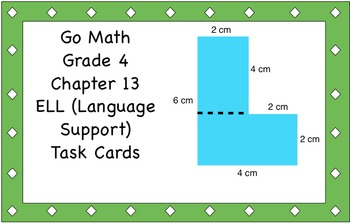 Go Math Grade 4 Chapter 13 Language Support (ELL) Task Cards