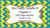 Go Math Grade 4 Chapter 3 Digital Exit Slips Bundle (Group