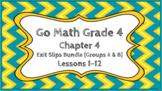 Go Math Grade 4 Chapter 4 Digital Exit Slips Bundle (Group