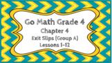 Go Math Grade 4 Chapter 4 Digital Exit Slips (Group A)