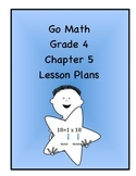 Go Math Grade 4 Chapter 5 Lessons