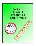 Go Math Grade 4 Chapter 12 Lessons
