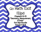 Go Math Grade 4 Chapters 10-13 Printable Exit Slips MEGA B