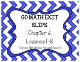 Go Math, Grade 4, Chapters 6-9 Exit Slips