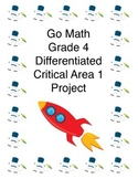 Go Math Grade 4 Critical Area 1 Project