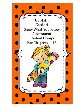 Go Math Grade 4 Show What You Know Assessment Student Groups