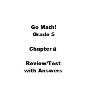 Go Math Grade 5 Chapter 8 Review/Test with Answers