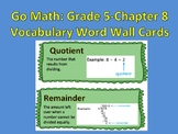 Go Math- Grade 5: Chapter 8 Vocabulary Word Wall Cards