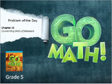 Go Math Grade 5 Problem of the Day Powerpoint/Google Slide Bundle: Chapters 1-11