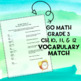 Go Math Grade Three Ch10-12 Vocabulary Match