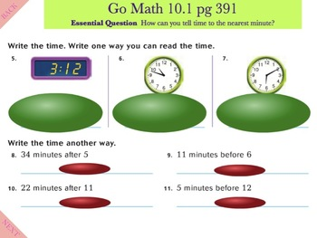 Go Math Interactive Mimio Lesson 10.1 Time to the Minute