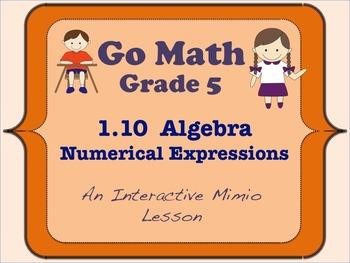 Go Math Interactive Mimio Lesson 1.10 Algebra - Numerical