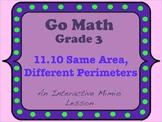 Go Math Interactive Mimio Lesson 11.10 Same Area, Different Perimeters