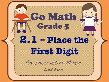 Go Math Interactive Mimio Lesson 2.1 Place the First Digit
