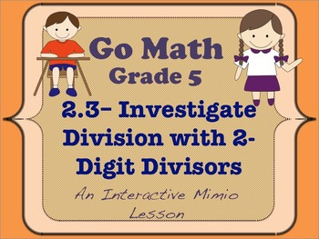 Go Math Interactive Mimio Lesson 2.3 Division with 2-Digit