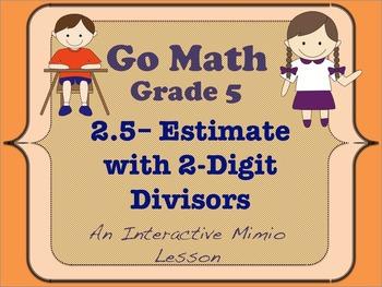 Go Math Interactive Mimio Lesson 2.5 Estimate with 2-Digit