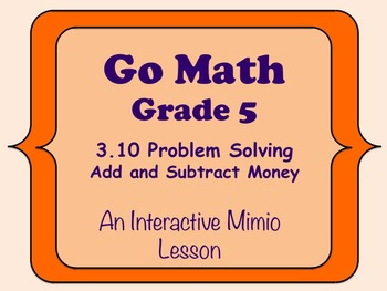 problem solving add and subtract money lesson 3.11 answers