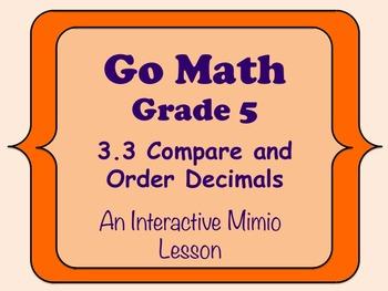 Go Math Interactive Mimio Lesson 3.3 Compare and Order Decimals