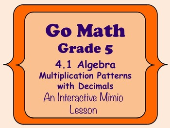 Go Math Interactive Mimio Lesson 4.1 Multiplication Patter