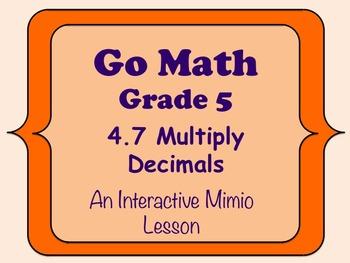 Go Math Interactive Mimio Lesson 4.7 Multiply Decimals