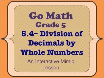 Go Math Interactive Mimio Lesson 5.4 Division of Decimals