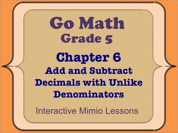 Go Math Interactive Mimio Lesson Ch 6 Add and Subtract Fractions