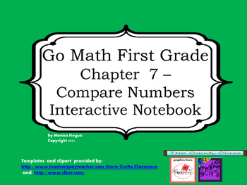 Go Math Interactive Notebook - Grade 1 Chapter 7 Compare Numbers