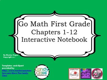 Go Math Interactive Notebook - Grade 1 Chapters 1-12