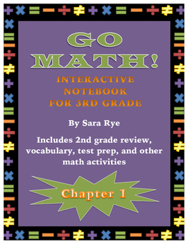 Go Math Interactive Notebook for 3rd Grade Chap. 1-Rounding and Basic Operations