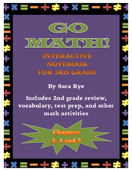 Go Math Interactive Notebook for 3rd Grade Chap. 3, 4 & 5-Multiplication